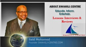 About Swahili Centre
